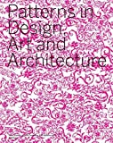 Patterns in Design, Art and Architecture