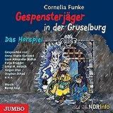 Gespensterjäger in der Gruselburg. Das Hörspiel: Mit Musik von Bernd Keul