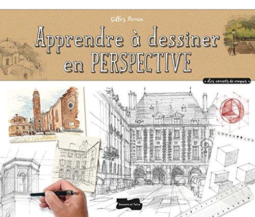 Apprendre à dessiner en perspective par Gilles Ronin