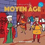 """Afficher """"A la découverte du Moyen Age"""""""