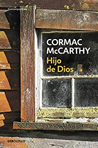 Hijo de Dios par Cormac McCarthy