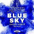 Blue Sky (Jason Forté Remix)