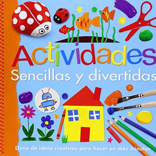 Actividades sencillas y divertidas (Actividades y destrezas)