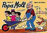 Jonas, Edith, Bd.15 : Papa Moll baut ein Haus