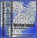 Mosaik Brücken bauen