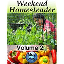 Weekend Homesteader: May (English Edition)