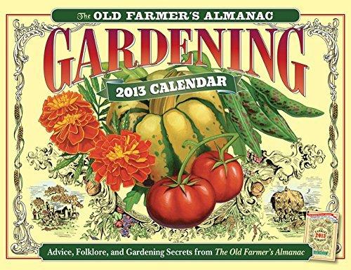 The Old Farmer's Almanac 2013 Gardening Calendar (Old Farmer's Almanac (Calendars)) by Old Farmer's Almanac (2012-07-31)