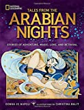 Tales From the Arabian Nights: Stories of Adventure, Magic, Love, and Betrayal by Donna Jo Napoli (2016-10-25)