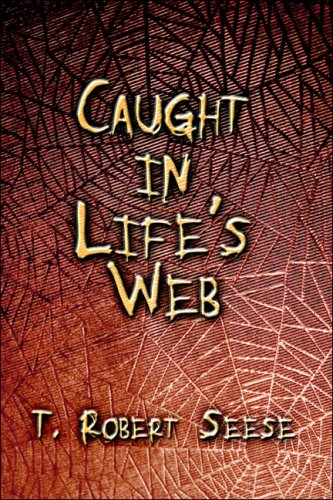 Caught in Life's Web Cover Image