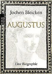 Augustus: Eine Biographie