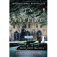 [(In Falling Snow)] [ By (author) Mary-Rose MacColl ] [March, 2013]