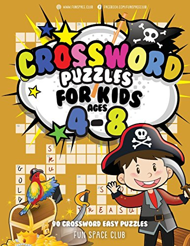 Crossword Puzzles for Kids Ages 4-8: 90 Crossword Easy Puzzle Books: Volume 8 (Crossword and Word Search Puzzle Books for Kids) por Nancy Dyer