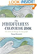 #6: The Mindfulness Colouring Book: Anti-stress art therapy for busy people