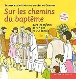 Sur les chemins du baptême - enfant 4-7 ans