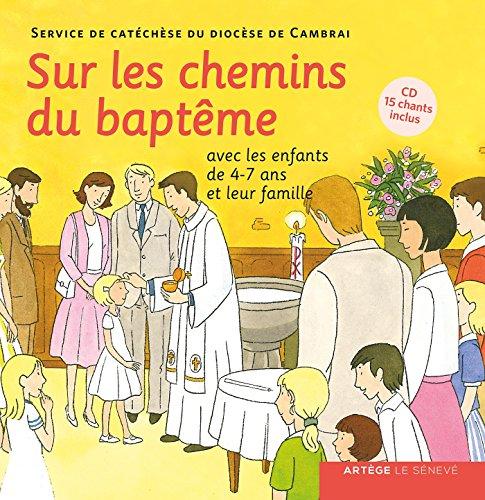 Sur les chemins du baptême - enfant 4-7 ans par SDC Cambrai