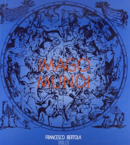 Imago mundi. La rappresentazione del cosmo attraverso i secoli