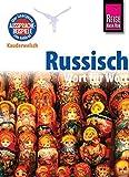 Reise Know-How Sprachführer Russisch - Wort für Wort: Kauderwelsch-Band 7