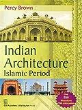 Indian Architecture: Islamic Period