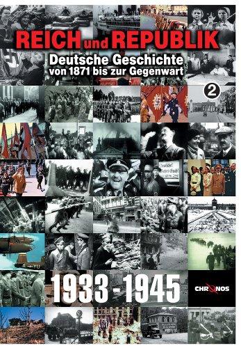 Deutsche Geschichte von 1871 bis zur Gegenwart: 1933-1945