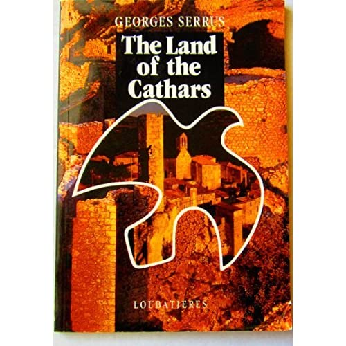 The Land Of The Cathars by Georges Serrus (1996-10-10)