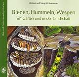 Bienen, Hummeln, Wespen im Garten und in der Landschaft - Helmut & Margrit Hintermeier