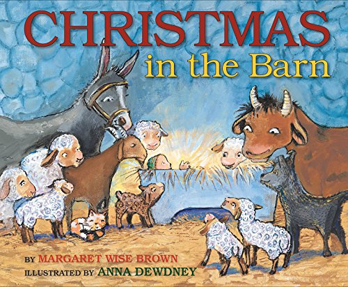 Christmas in the Barn por Margaret Wise Brown