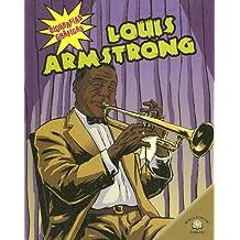 Louis Armstrong (Biografias Graficas / Graphic Biographies)