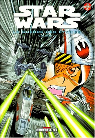 Star Wars en manga : La Guerre des étoiles, tome 2