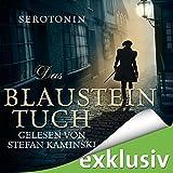 Das Blausteintuch (Das Blausteintuch 1): Ein Renaissance-Roadmovie -  Serotonin