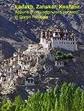 Ladakh, Zanskar, Kashmir - Appunti di un viaggio nato per caso (Viaggi e avventure Vol. 2)