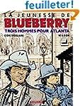 La Jeunesse de Blueberry, tome 8 : Tr...
