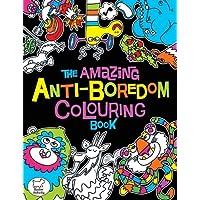 The Amazing Anti-Boredom Colouring Book (Colouring Books)