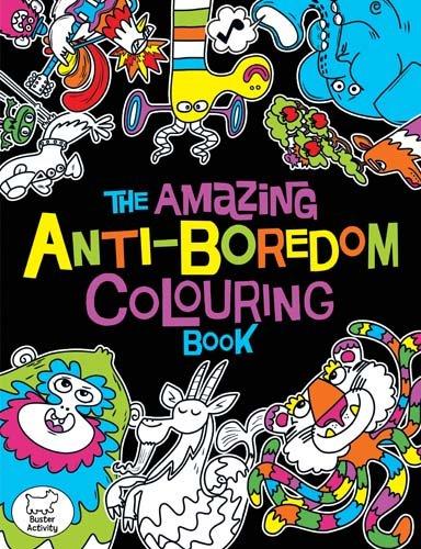 The Amazing Anti-Boredom Colouring Book (Colouring Books) por Chris Dickason
