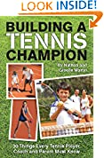 #6: Building A Tennis Champion 30 Things Every Tennis Player, Coach and Parent Must Know