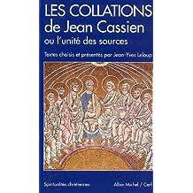 Collations de Jean Cassien Ou L'Unite Des Sources (Les) (Collections Spiritualites)