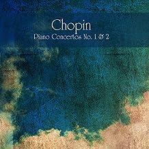 Chopin Piano Concertos No. 1 & 2