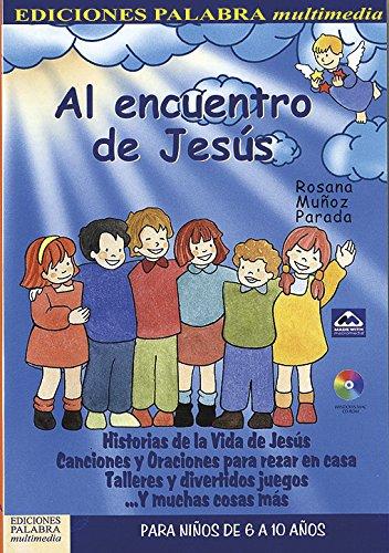 Al encuentro de Jesús. CD-ROM (Multimedia) por Rosana Muñoz Parada
