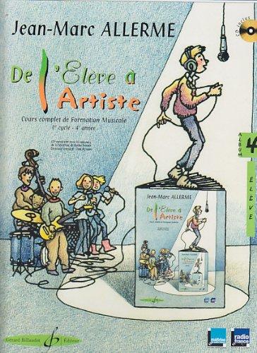 De l'Eleve a l'Artiste Volume 4 - Livre de l'Eleve par Allerme Jean-Marc