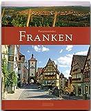 Faszinierendes FRANKEN - Ein Bildband mit über 120 Bildern - FLECHSIG Verlag - Ulrike Ratay (Autorin)