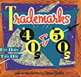 Trademarks of the 40s and 50s