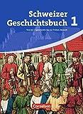 Schweizer Geschichtsbuch: Band 1 - Von der Urgeschichte bis zur Frühen Neuzeit: Schülerbuch
