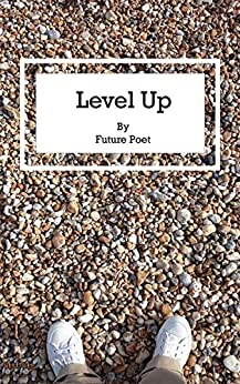 Level Up by [Poet, Future]