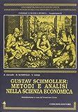 Gustav Schmoller: metodi e analisi nella scienza economica