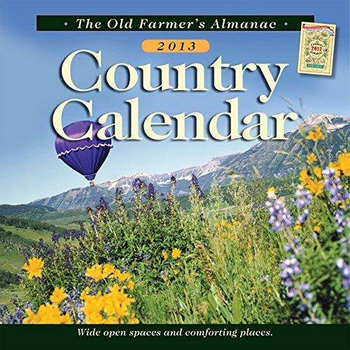 The Old Farmer's Almanac 2013 Country Calendar (Old Farmer's Almanac (Calendars)) by Old Farmer's Almanac (2012-07-31)