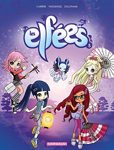 Elfées (Les) - tome 5 - Les Elfées (5)