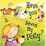 Have You Seen My Potty