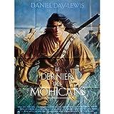 Letzte der Mohikaner zeigt 120x 160fr '92MICHAEL Mann, Daniel Day Lewis Movie Poster