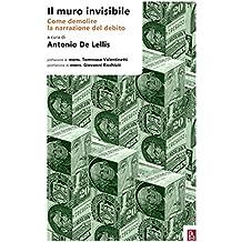 Il muro invisibile: Come demolire la narrazione del debito