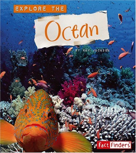 Explore the Ocean (Explore the Biomes)
