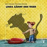 Linda zähmt den Tiger (Carl-Auer Kids)